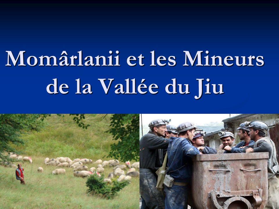 Momârlanii et les Mineurs de la Vallée du Jiu