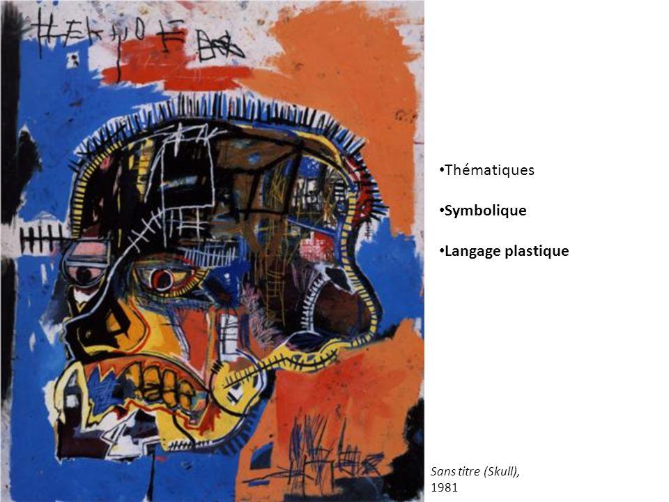 Thématiques Symbolique Langage plastique Sans titre (Skull), 1981