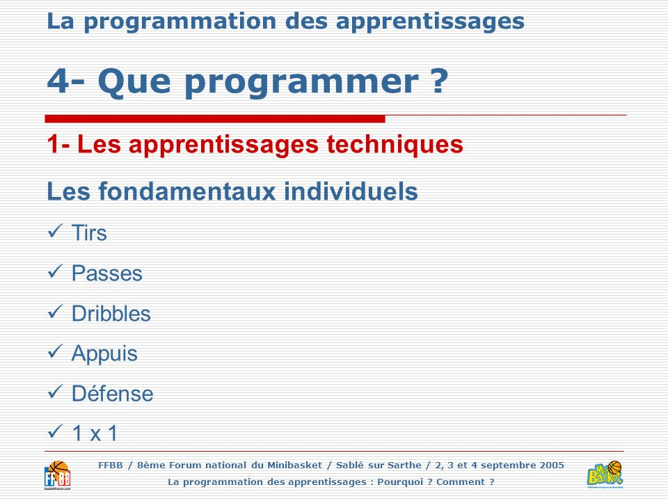 La programmation des apprentissages 4- Que programmer