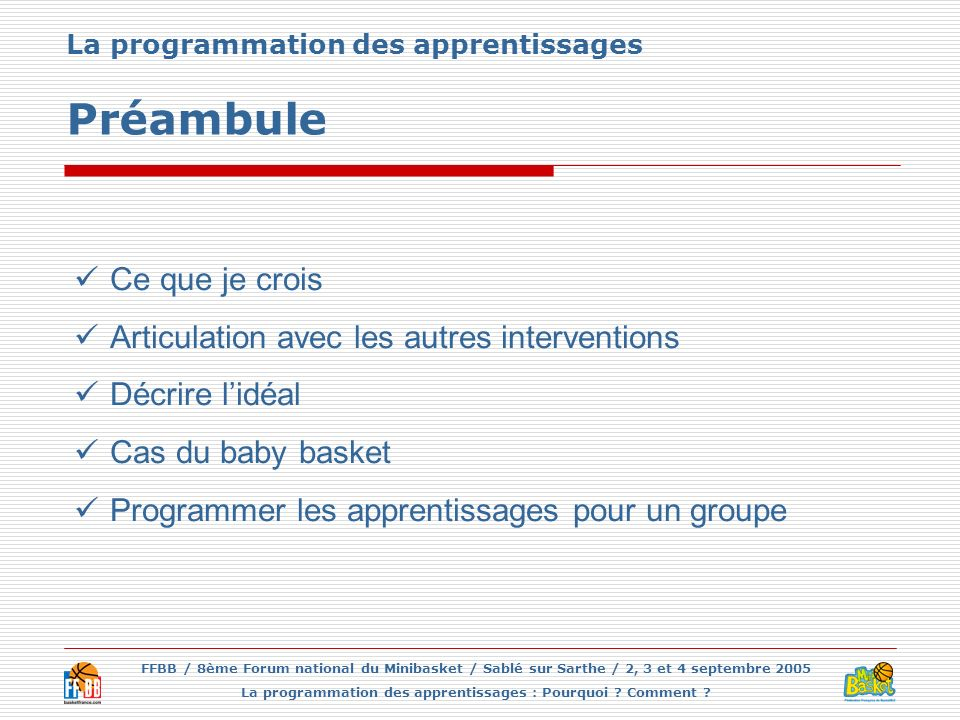 La programmation des apprentissages Préambule