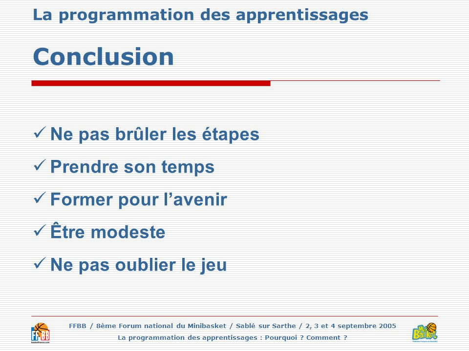 La programmation des apprentissages Conclusion