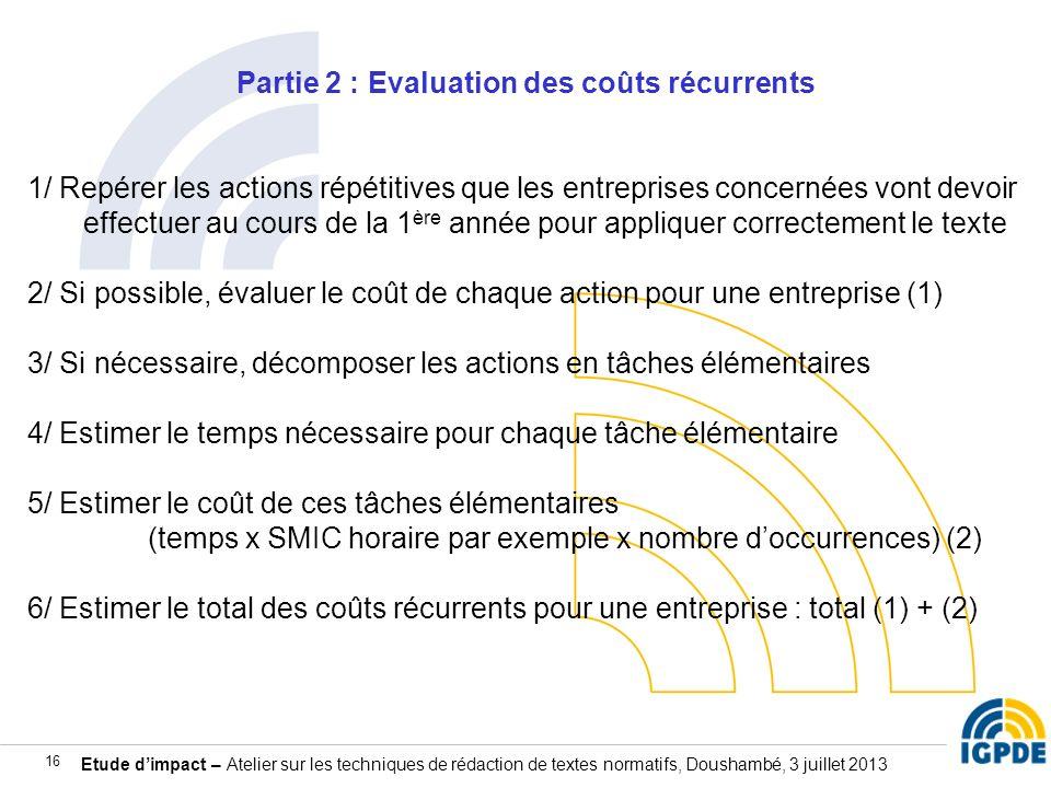 Partie 2 : Evaluation des coûts récurrents