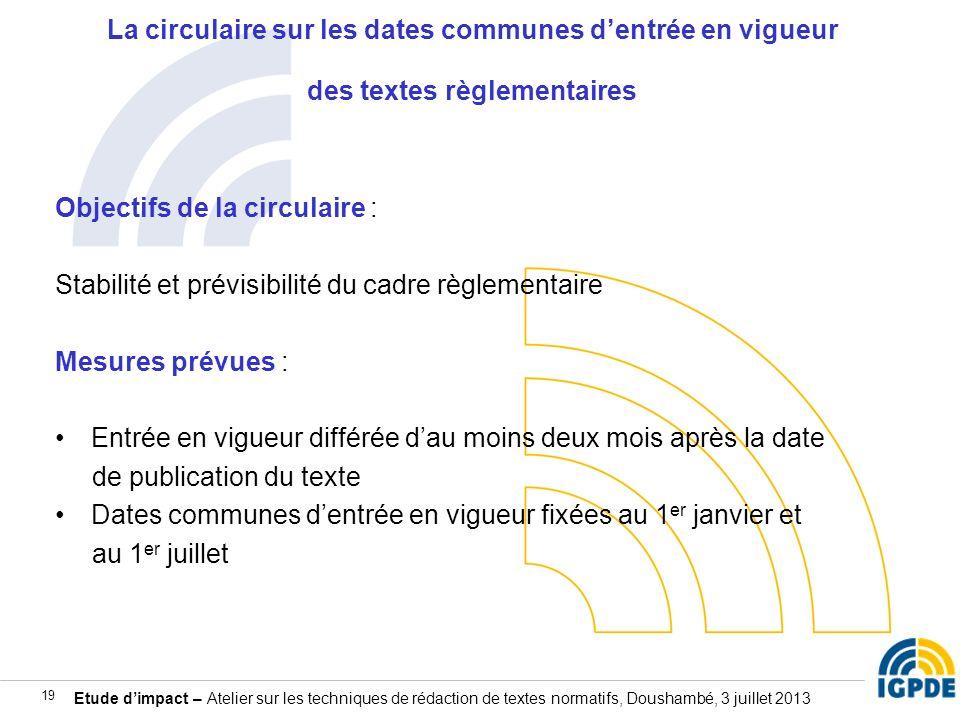 La circulaire sur les dates communes d'entrée en vigueur des textes règlementaires