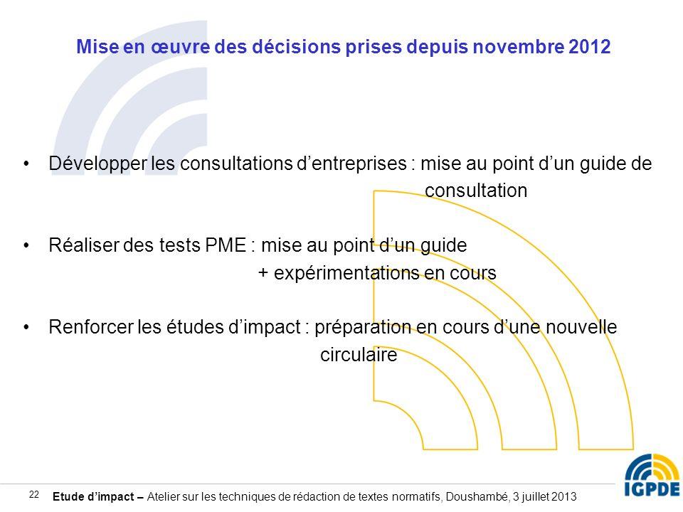 Mise en œuvre des décisions prises depuis novembre 2012