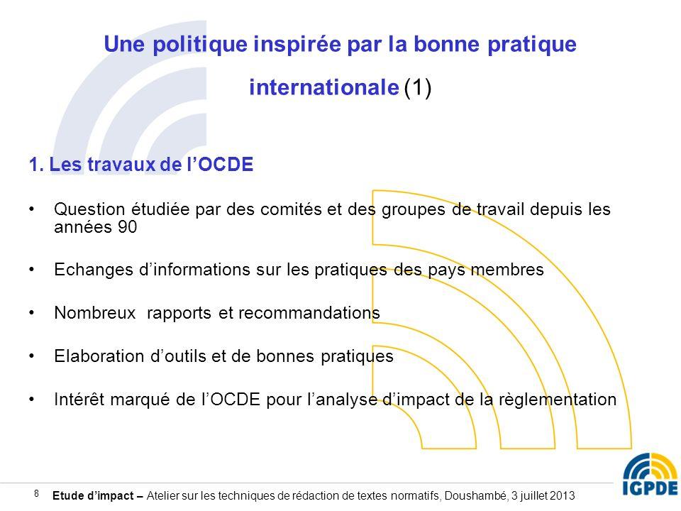 Une politique inspirée par la bonne pratique internationale (1)