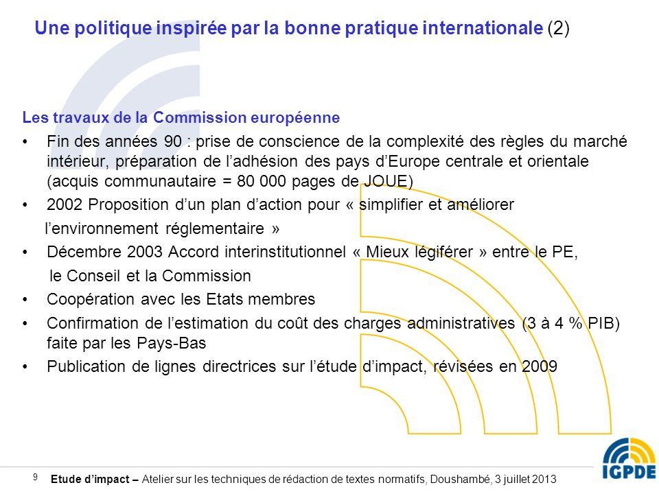 Une politique inspirée par la bonne pratique internationale (2)