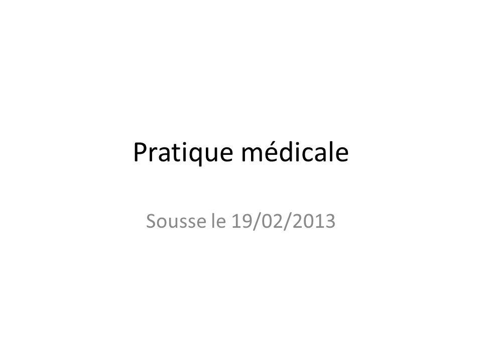 Pratique médicale Sousse le 19/02/2013