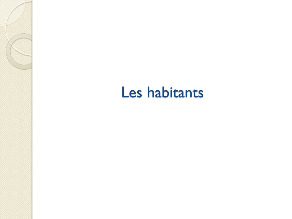 Les habitants Evolution variable