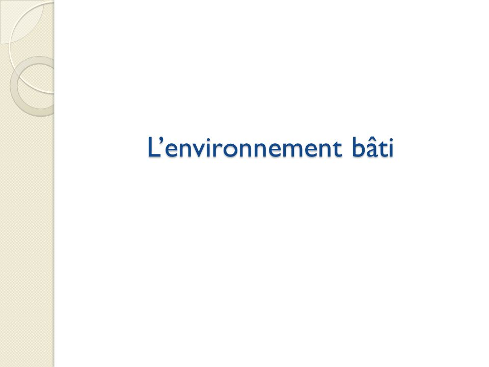 L'environnement bâti