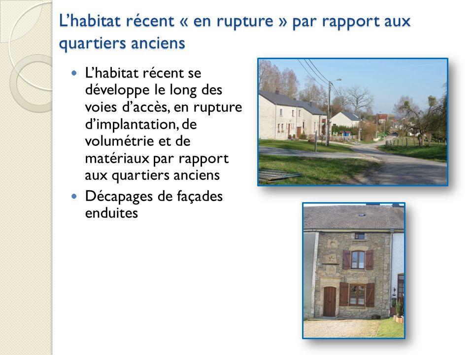 L'habitat récent « en rupture » par rapport aux quartiers anciens