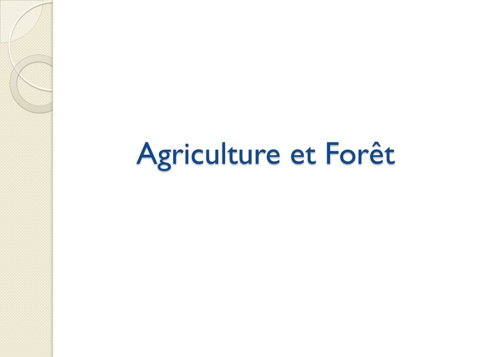 Agriculture et Forêt Evolution variable