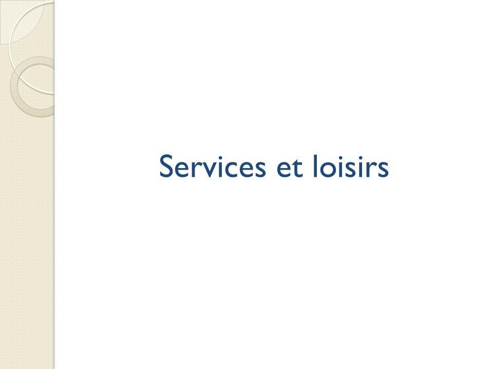 Services et loisirs 55 exploitations