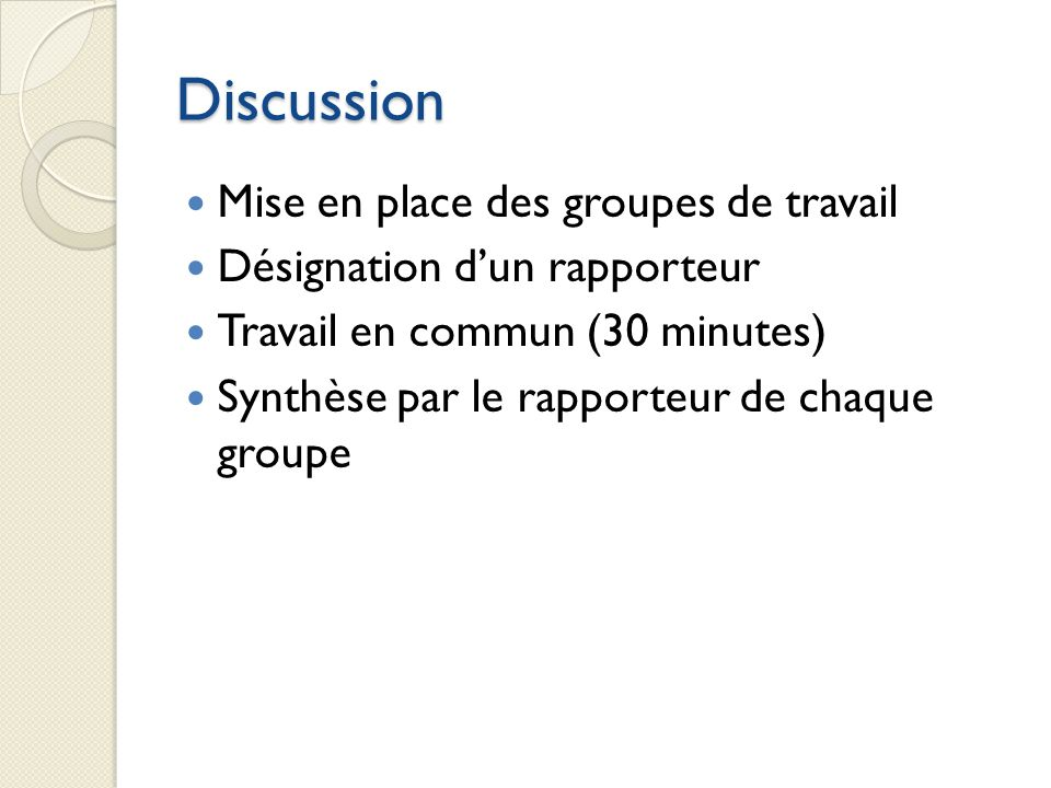 Discussion Mise en place des groupes de travail