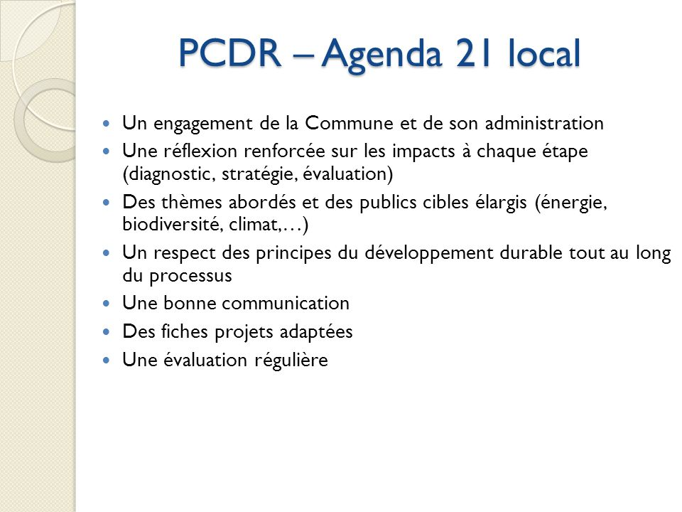 PCDR – Agenda 21 local Un engagement de la Commune et de son administration.