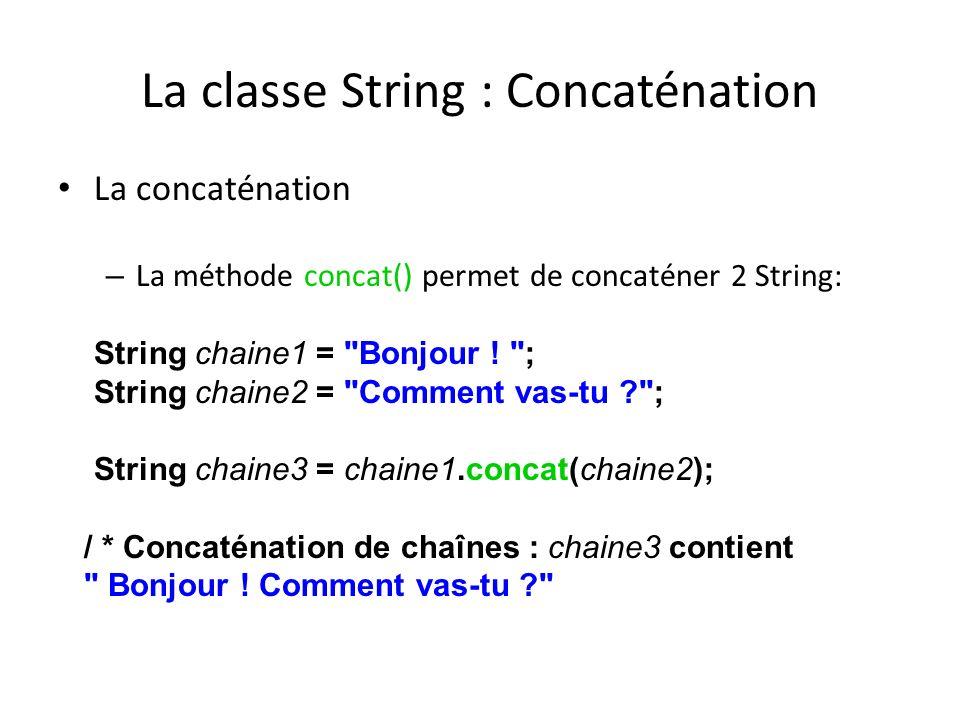 La classe String : Concaténation