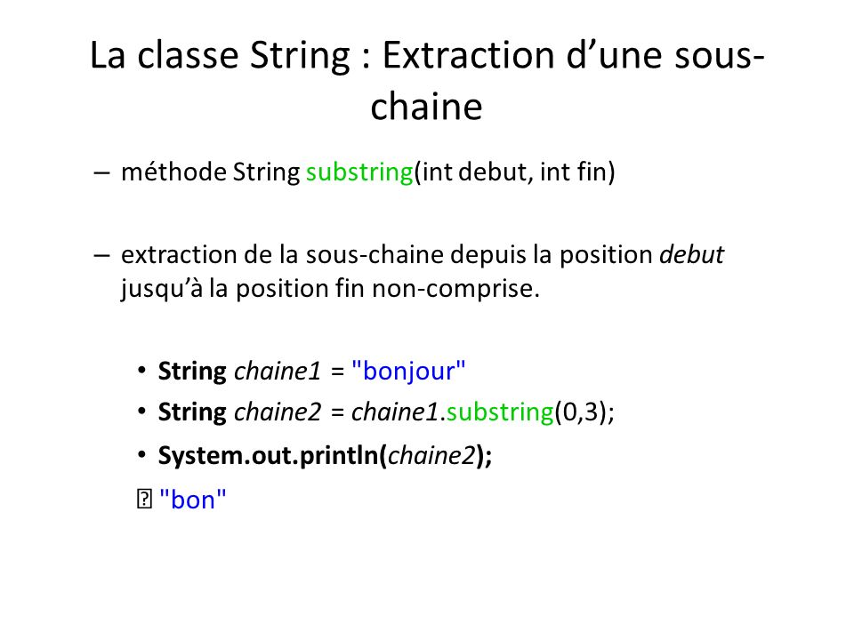 La classe String : Extraction d'une sous-chaine