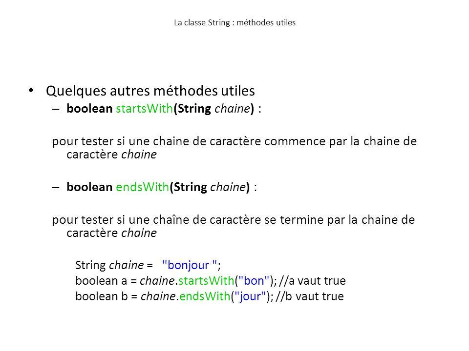 La classe String : méthodes utiles
