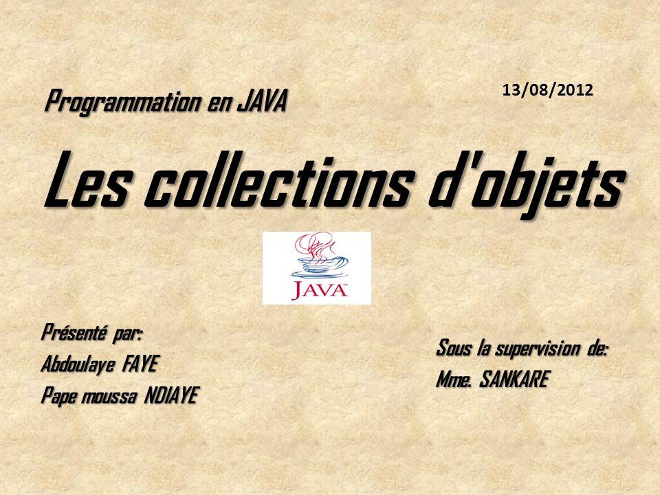 Les collections d objets
