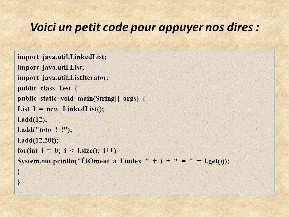Voici un petit code pour appuyer nos dires :