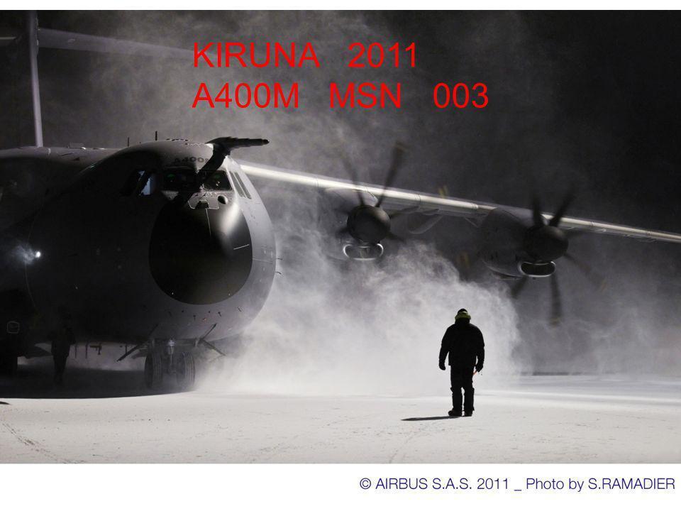 KIRUNA 2011 A400M MSN 003 KIRUNA 2011 A400M MSN003
