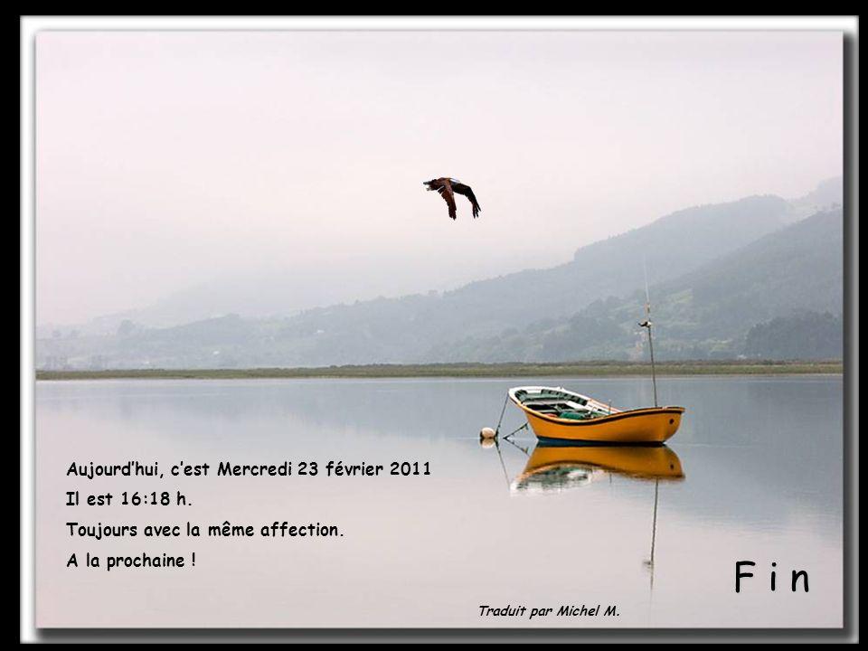 F i n Aujourd'hui, c'est Mercredi 23 février 2011 Il est 12:19 h.