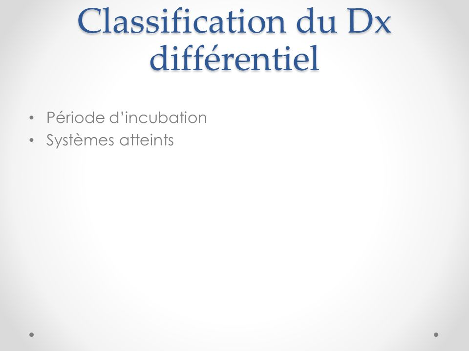 Classification du Dx différentiel