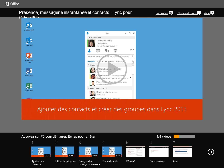 Présence, messagerie instantanée et contacts - Lync pour Office 365