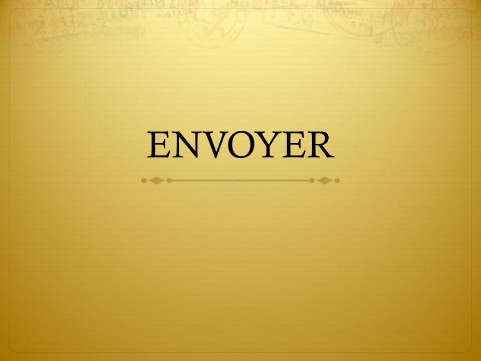 ENVOYER