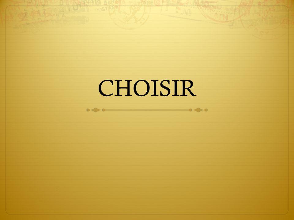 CHOISIR