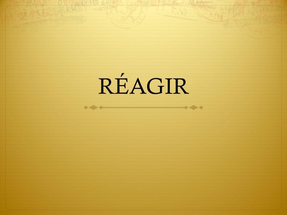 RÉAGIR