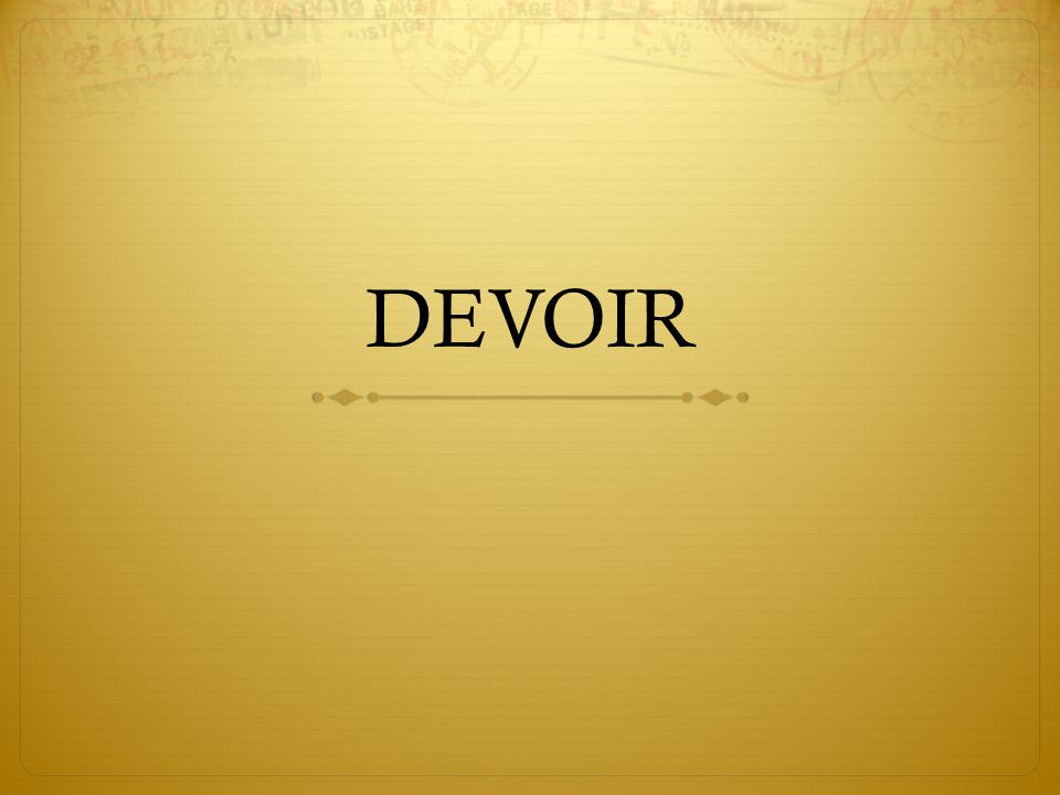 DEVOIR