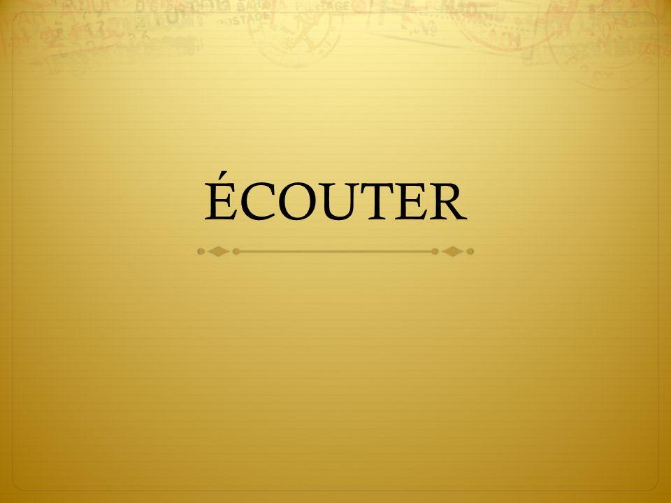 ÉCOUTER