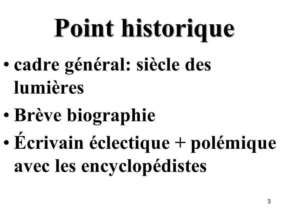 Point historique cadre général: siècle des lumières Brève biographie