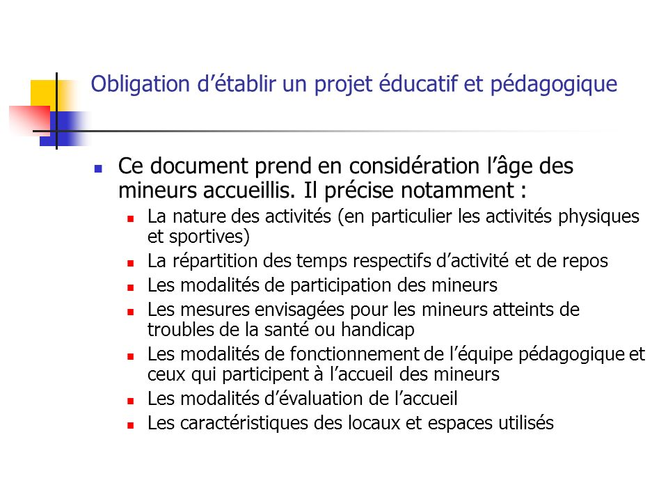 Obligation d'établir un projet éducatif et pédagogique