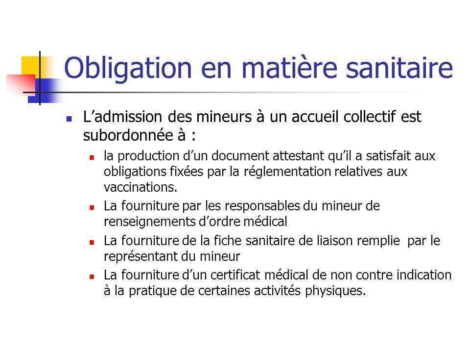 Obligation en matière sanitaire