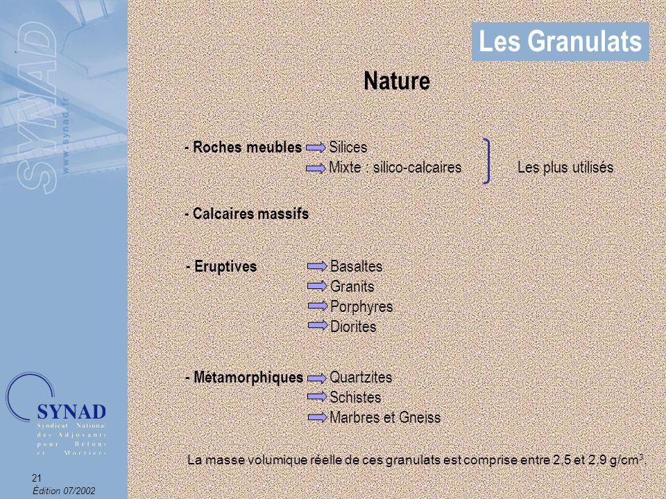 Les Granulats Nature. - Roches meubles Silices Mixte : silico-calcaires Les plus utilisés.