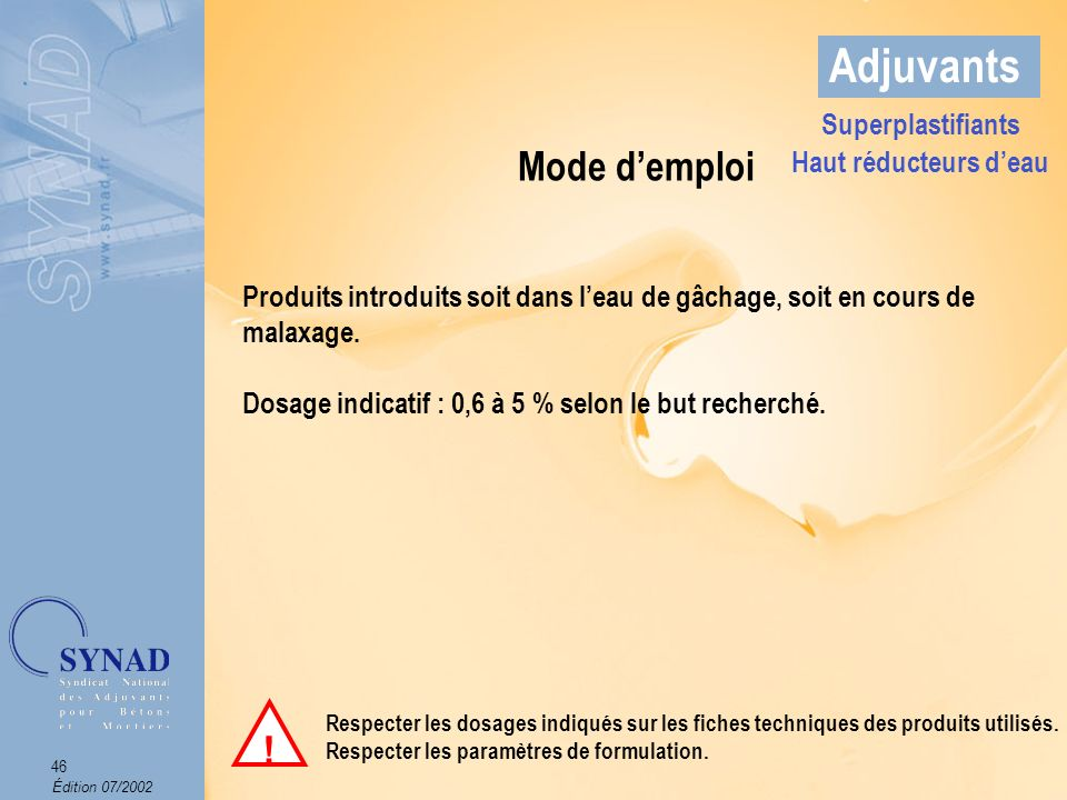 Adjuvants Mode d'emploi ! Superplastifiants Haut réducteurs d'eau