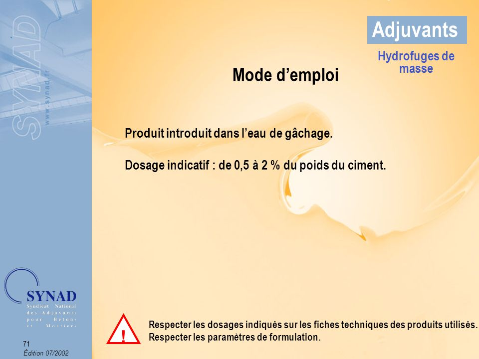 Adjuvants Mode d'emploi ! Hydrofuges de masse
