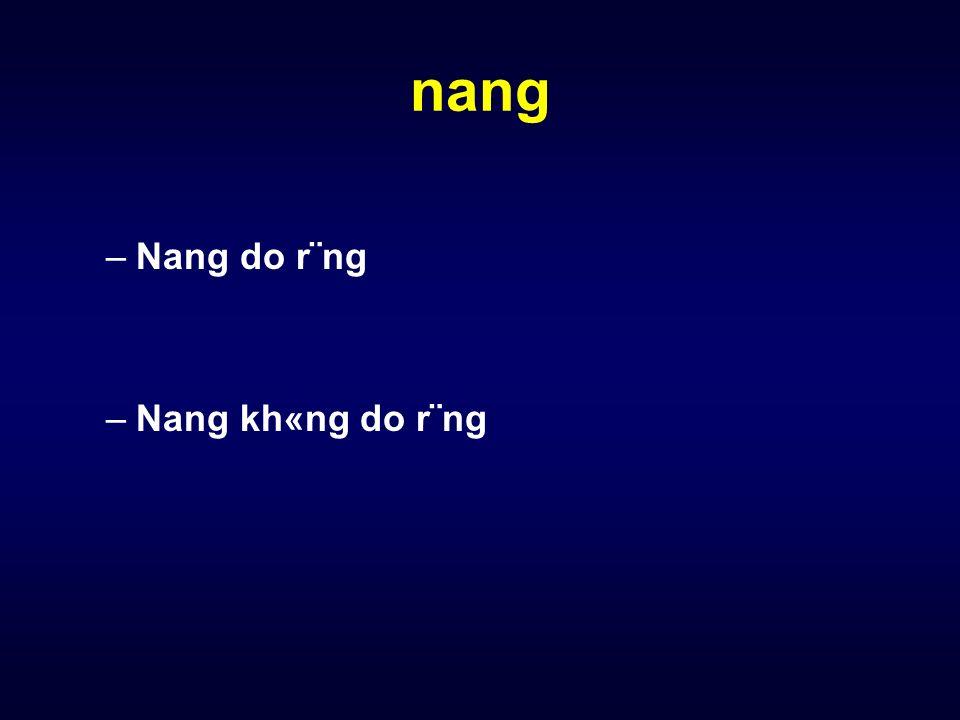 nang Nang do r¨ng Nang kh«ng do r¨ng