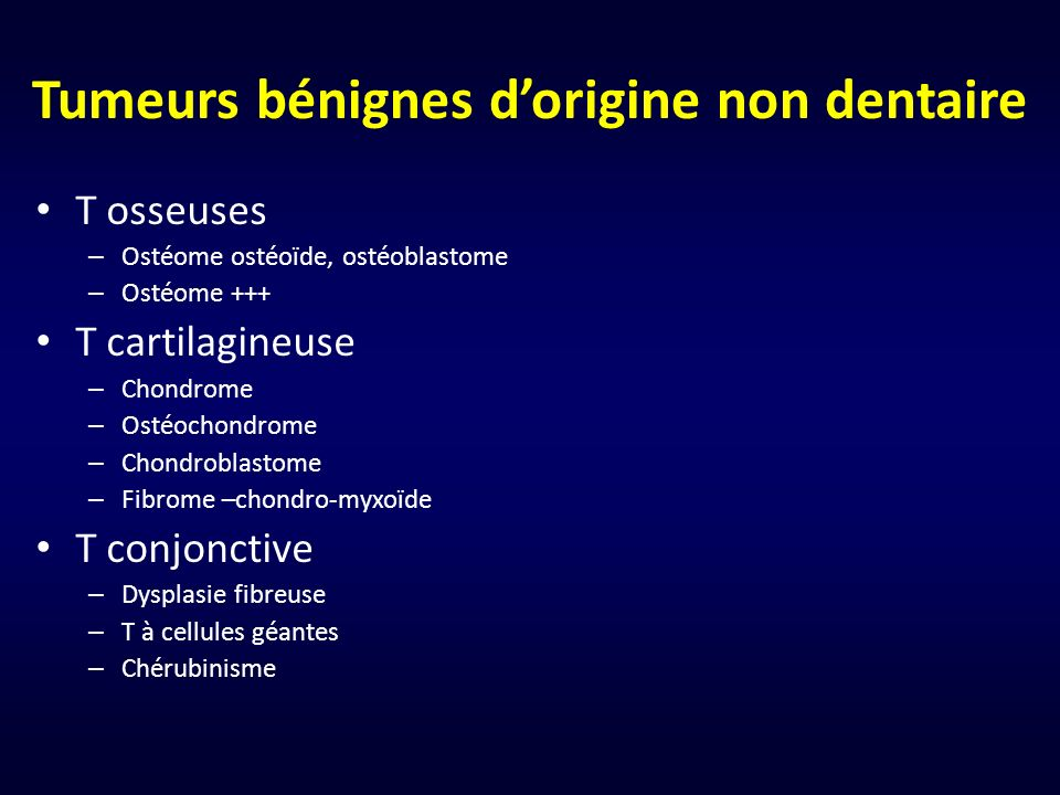 Tumeurs bénignes d'origine non dentaire