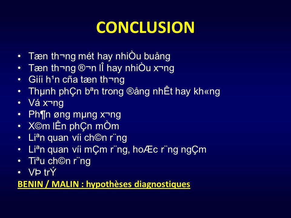 CONCLUSION Tæn th¬ng mét hay nhiÒu buång