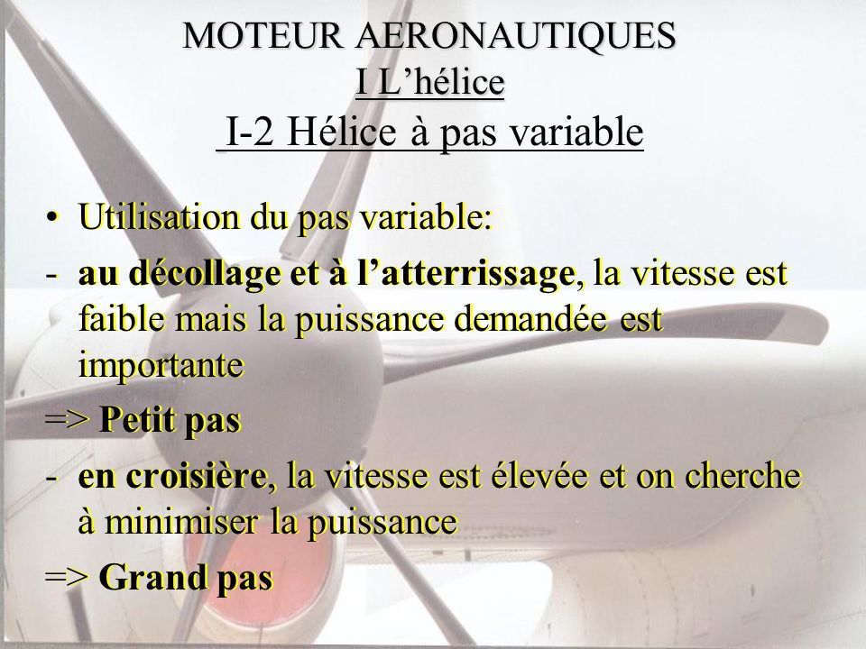 MOTEUR AERONAUTIQUES I L'hélice I-2 Hélice à pas variable