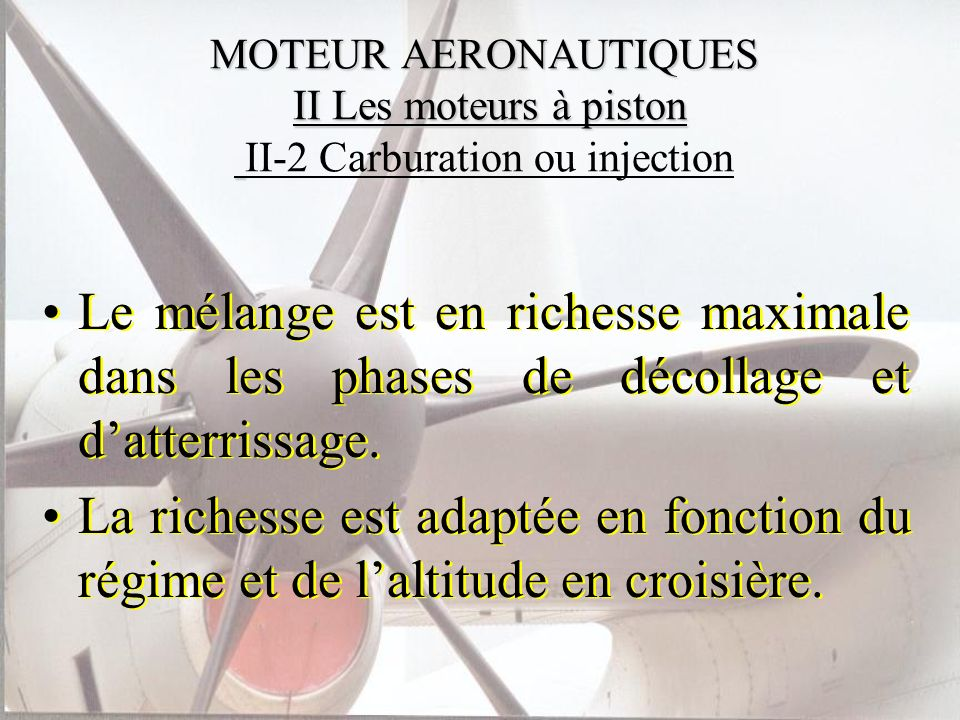 MOTEUR AERONAUTIQUES II Les moteurs à piston II-2 Carburation ou injection