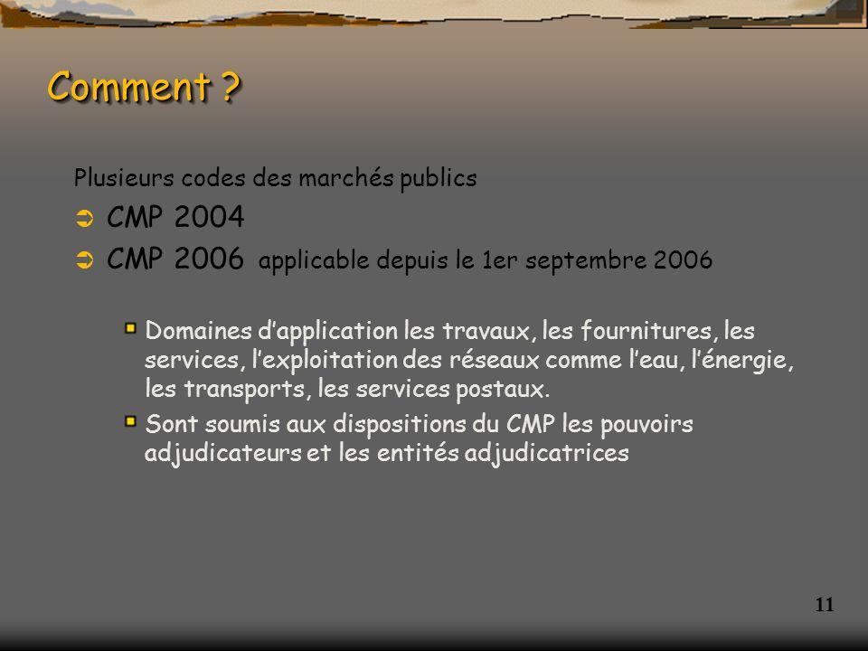 Comment CMP 2004 CMP 2006 applicable depuis le 1er septembre 2006