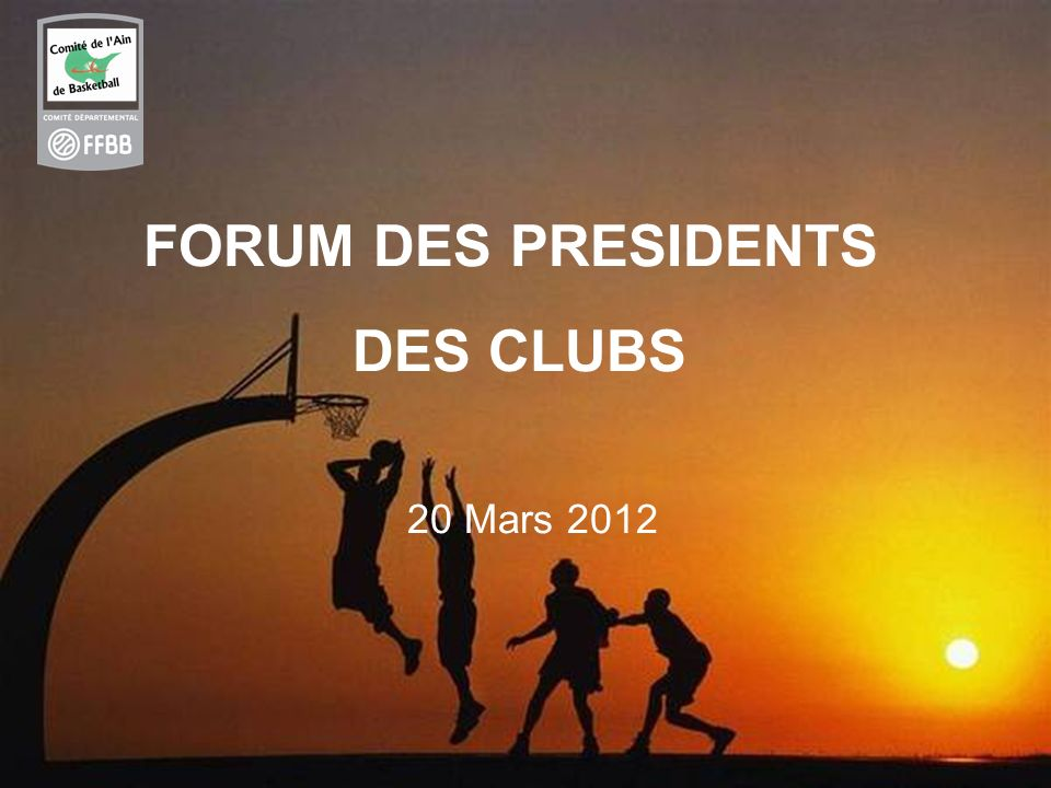 FORUM DES PRESIDENTS DES CLUBS