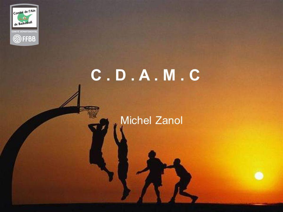 C . D . A . M . C Michel Zanol
