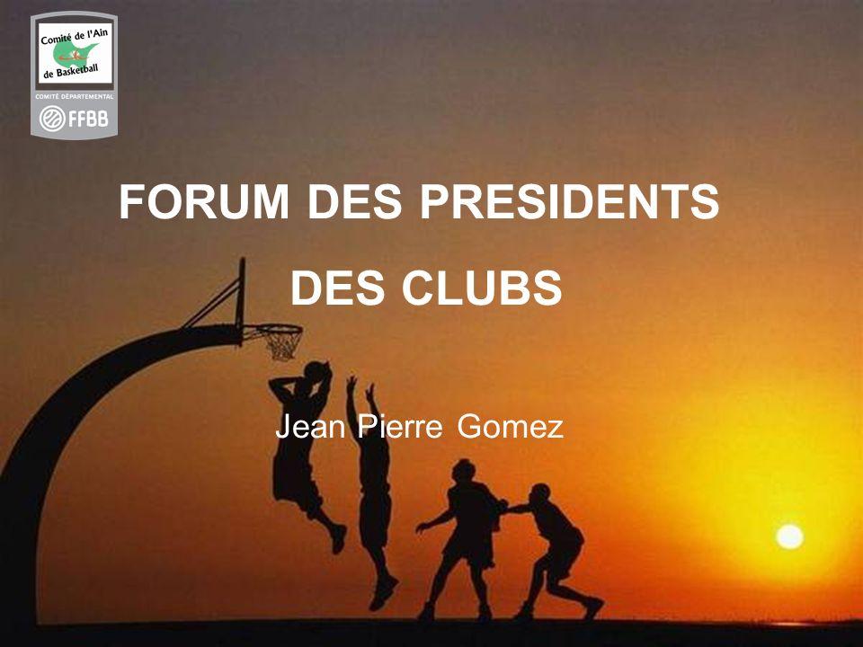 FORUM DES PRESIDENTS DES CLUBS