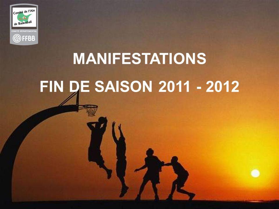 MANIFESTATIONS FIN DE SAISON 2011 - 2012