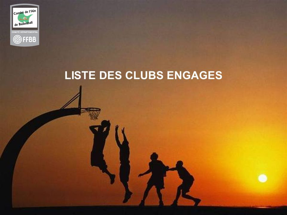 LISTE DES CLUBS ENGAGES