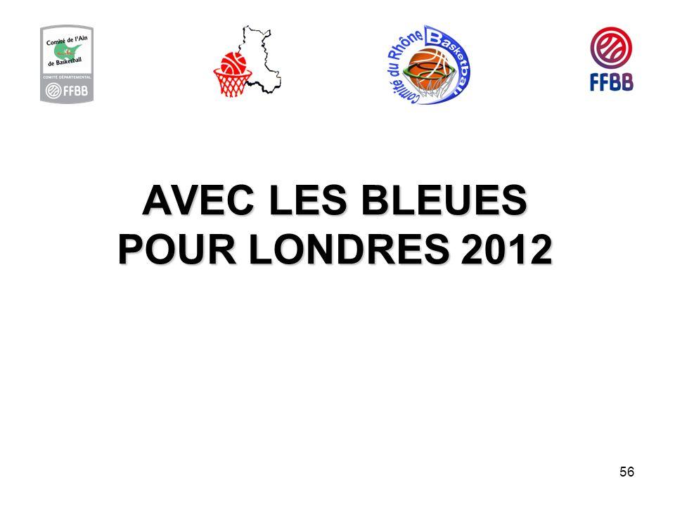 AVEC LES BLEUES POUR LONDRES 2012